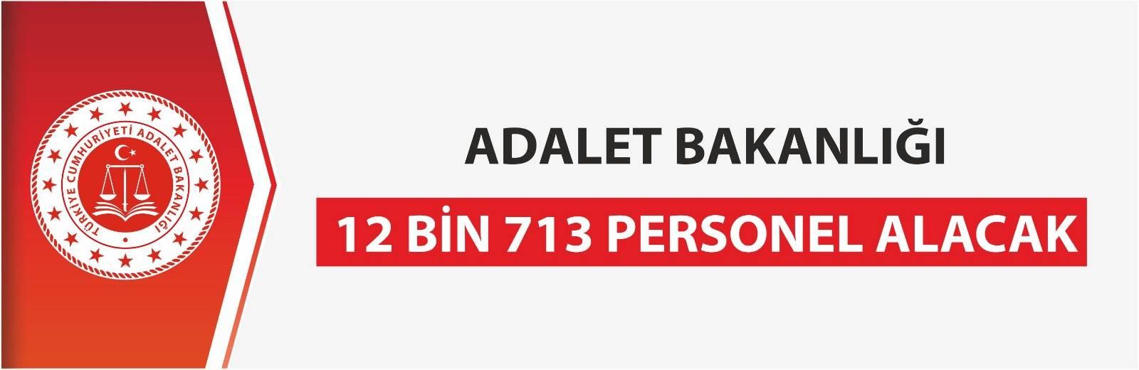 Adalet Bakanlığı 12 bin 713 personel alım ilanı yayınlandı